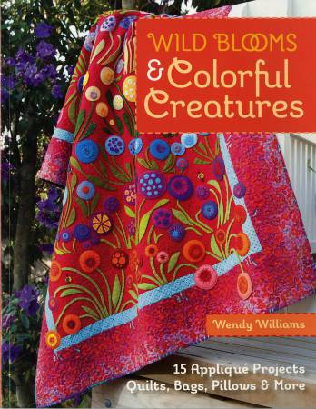 Wild Blooms & Colorful Creatures - Softcover