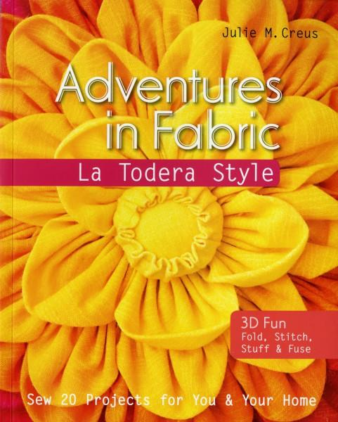 Adventures In Fabric - Softcover