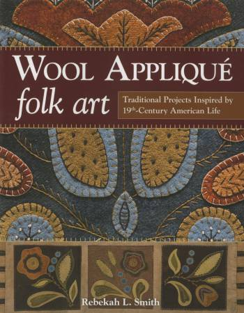 Wool Applique Folk Art - Softcover