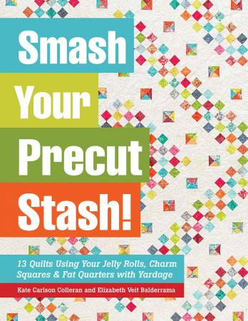 Smash Your Precut Stash - Softcover