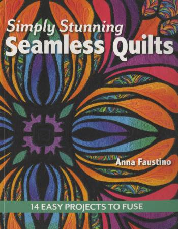 Simply Stunning Seamless Quilts - Softcover