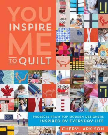 You Inspire Me To Quilt - Softcover