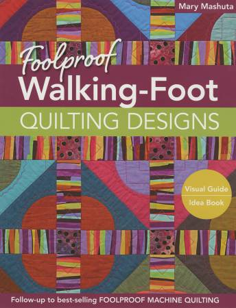 BK Foolproof Walking-Foot Quilting Designs
