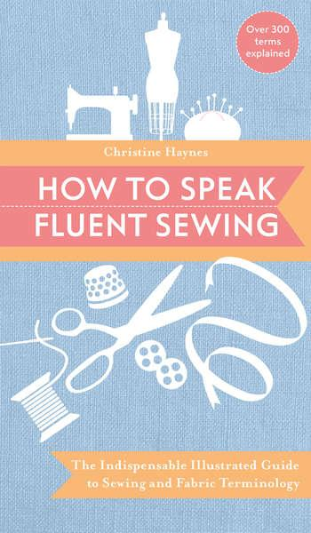 How To Speak Fluent Sewing - Softcover