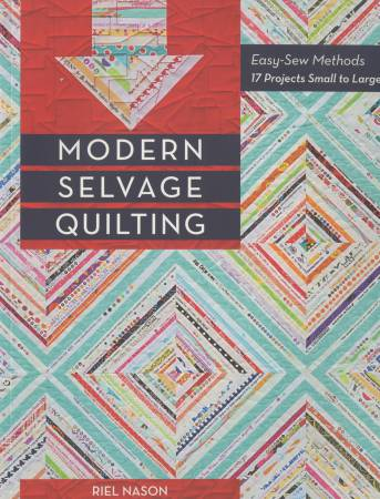Modern Selvage Quilting - Softcover