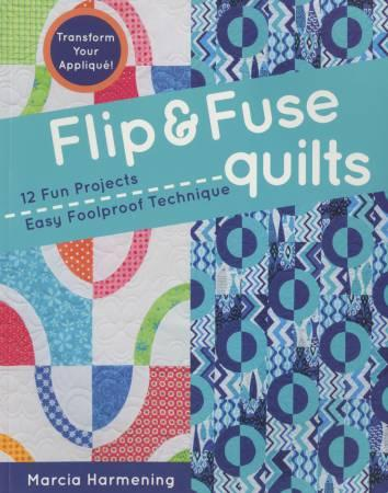 Flip & Fuse Quilts - Softcover