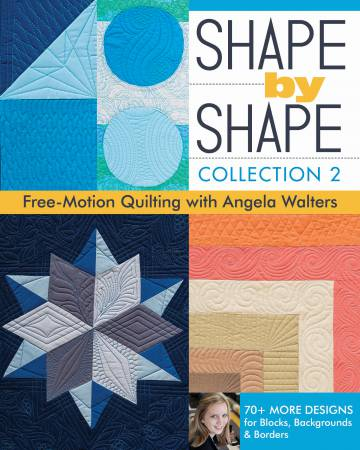 Shape by Shape, Collection 2 - Softcover by Angela Walters