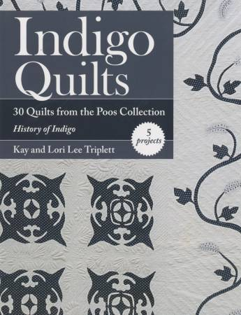 Indigo Quilts From the Poos Collection - Softcover
