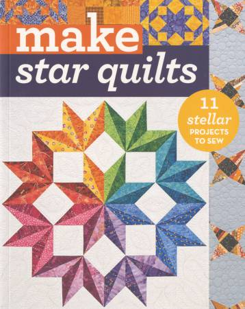 Make Star Quilts - C & T Publishing - 11168