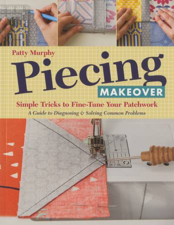 Piecing Makeover - Softcover, Patty Murphy