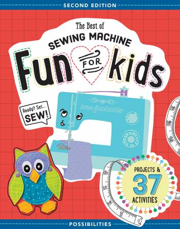 Best of Sewing Machine Fun for Kids Second Edition - Softcover