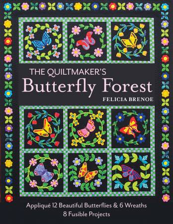 Quiltmaker's Butterfly Forest - Softcover
