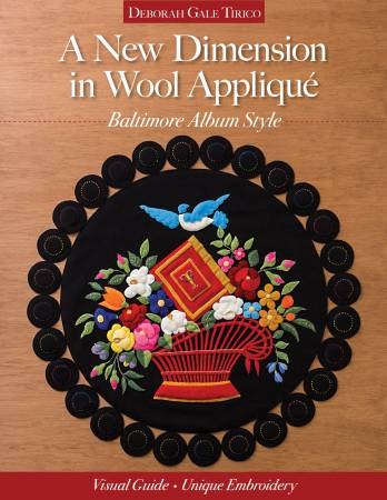 A New Dimension in Wool Applique - Softcover