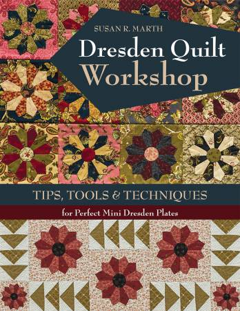 Dresden Quilt Workshop - Softcover