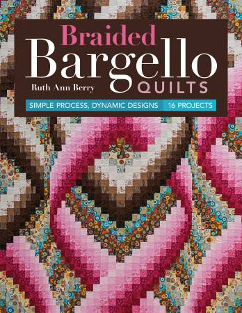 Braided Bargello Quilts - Softcover