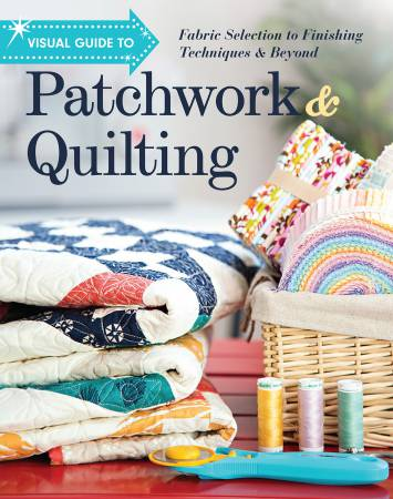 Visual Guide to Patchwork & Quilting - Softcover