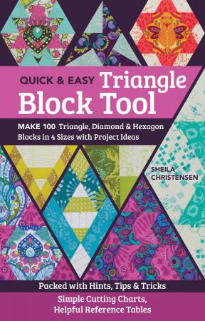 The Quick & Easy Triangle Block Tool by Sheila Christensen