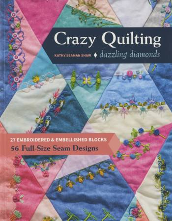 Dazzling Diamond Crazy Quilting