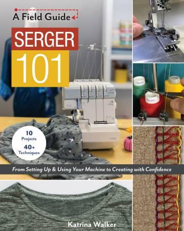 Serger 101 by Katrina Walker