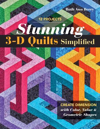 Stunning 3-D Quilts Simplified - C & T - 11395