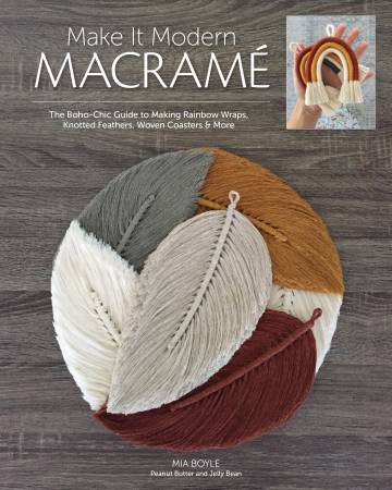 Make it Modern Macramé ~ RELEASE DATE APR 25/21 ~