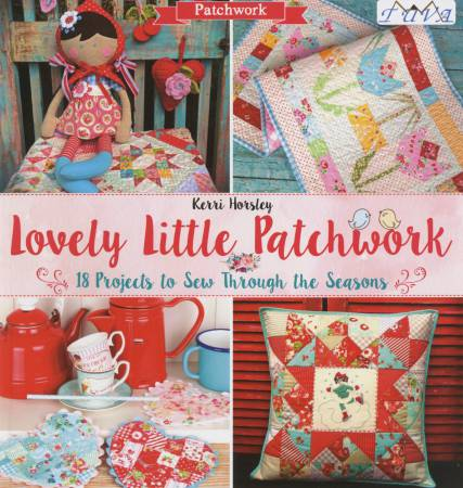 Lovely Little Patchwork - Kerri Horsley