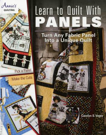 Learn to Quilt With Panels Book