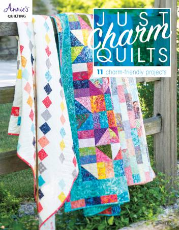 Just Charm Quilts - Annies Quilting