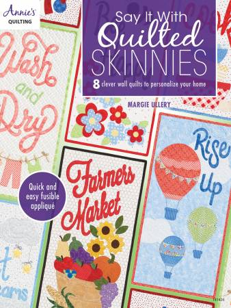 Annie's Say It With Quilted Skinnies