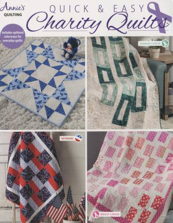Annie's Quilting Quick and Easy Charity Quilts
