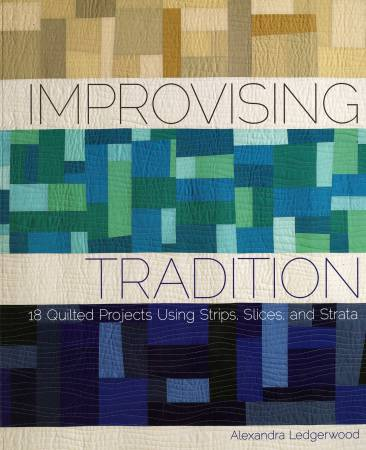 Improvising Tradition book by Alexandra Ledgerwood