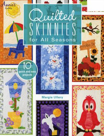 Quilted Skinnies For All Seasons - Softcover