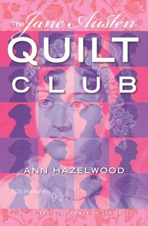 The Jane Austen Quilt Club
