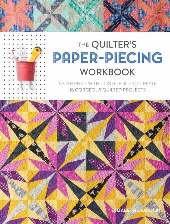 The Quilter's Paper-Piecing Workbook - Softcover