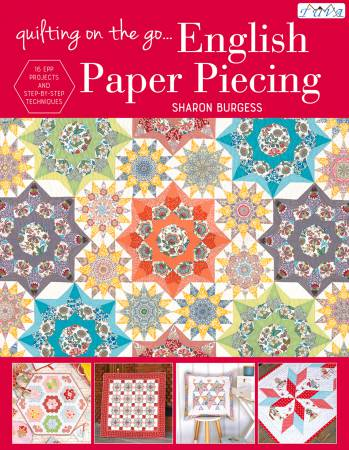 Quilting On The Go: English Paper Piecing - Softcover