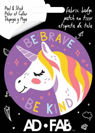 Be Brave Be Kind - Adhesive Fabric 3in Badge