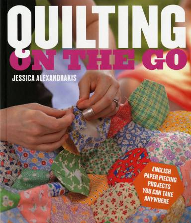Quilting On the Go  - Softcover