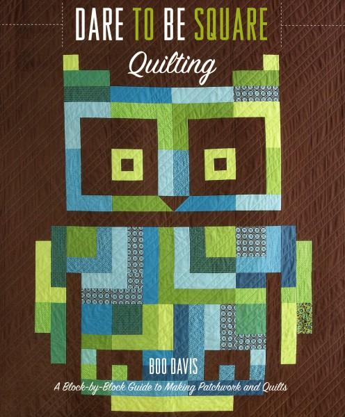 Book Dare To Be Square Quilting