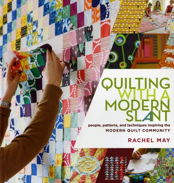 Quilting With A Modern Slant - Softcover