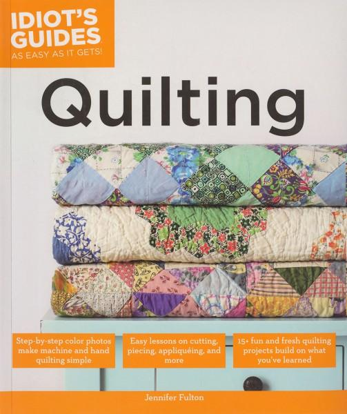 Idiot's Guide to Quilting - Softcover