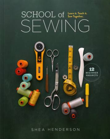 School of Sewing - Shea Henderson