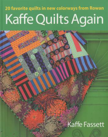 Kaffe Quilts Again: 20 Favorite Quilts In New Color ways  - Softcover