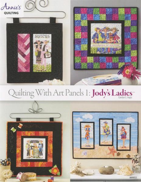 Quilting With Art Panels 1: Jody's Ladies - Softcover