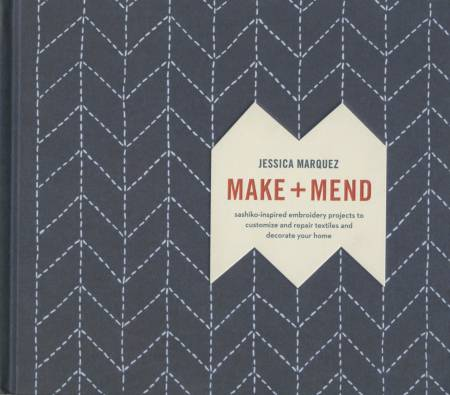 Make and Mend (Jessica Marquez)