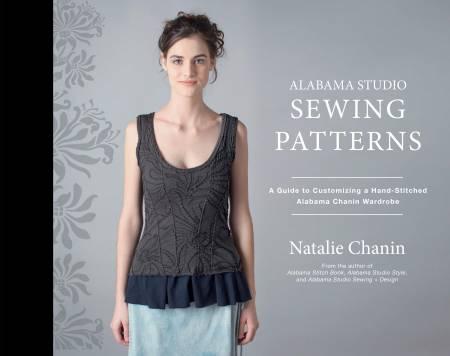 Alabama Studio Sewing Pattern:  A Guide to Customizing A Hand Stitched Wardrobe