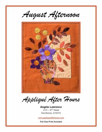 August Afternoon Applique After Hours Pattern