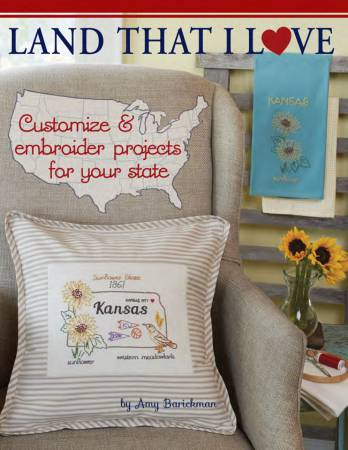Land that I Love: Customize & Embroider Projects for your State