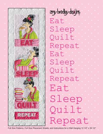 Eat Sleep Quilt Pattern