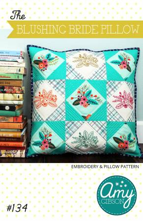 Blushing Bride Pillow Pattern by Amy Gibson