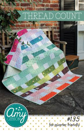 Thread Count Quilt Pattern by Amy Gibson